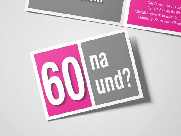 Geburtstag Einladungskarten - 60. Geburtstag Na und? Pink