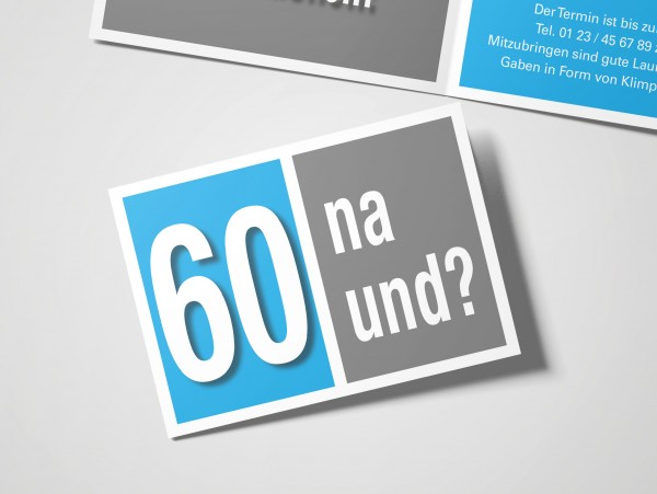 Geburtstag Einladungskarten - 60. Geburtstag Na und? Cyan