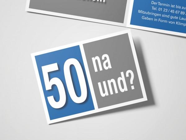 Geburtstag Einladungskarten - 50. Geburtstag Na und? Blau