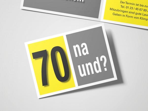 Geburtstag Einladungskarten - 70. Geburtstag Na und? Gelb